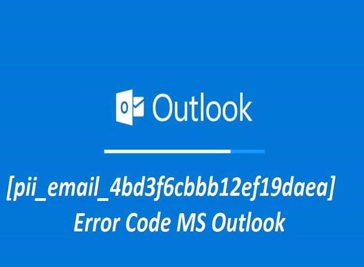 How to Fix [pii_email_4bd3f6cbbb12ef19daea] Error Code?