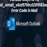 [pii_email_e6af9796c02919183edc] – Error Solved